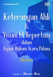 Keterangan Ahli Visum Visum Et Repertum Dalam Aspek Hukum
